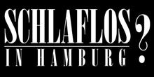 Schlaflos in Hamburg?