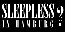 Sleepless in Hamburg?